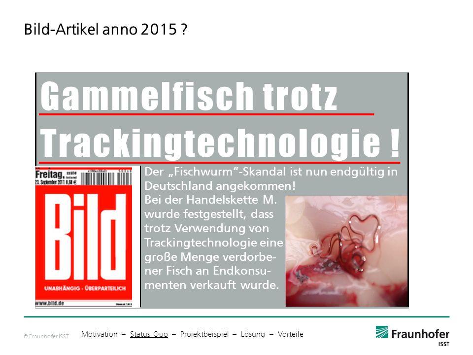 Gammelfisch trotz Trackingtechnologie !