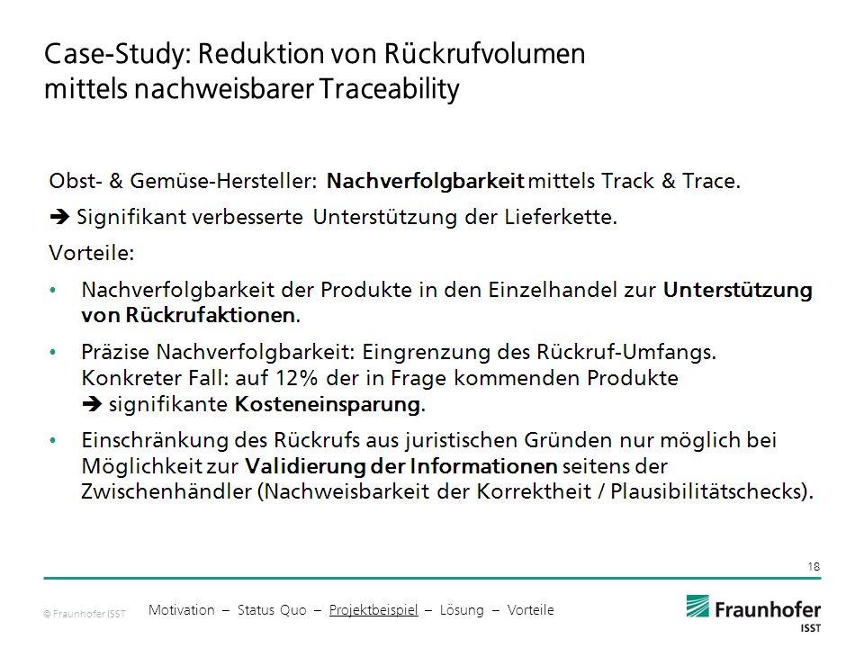 Case-Study: Reduktion von Rückrufvolumen mittels nachweisbarer Traceability