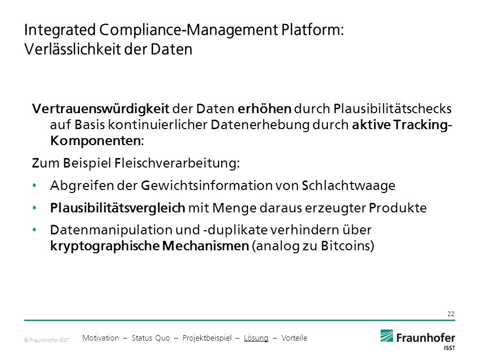 Integrated Compliance-Management Platform: Verlässlichkeit der Daten