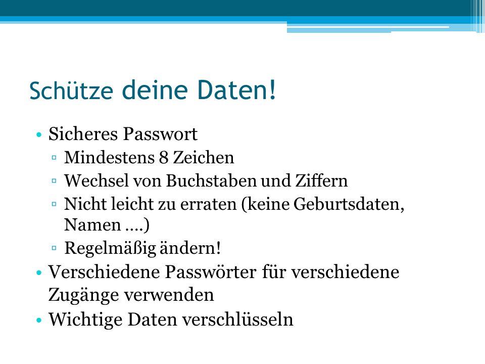 Schütze deine Daten! Sicheres Passwort