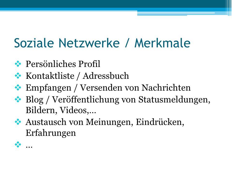 Soziale Netzwerke / Merkmale