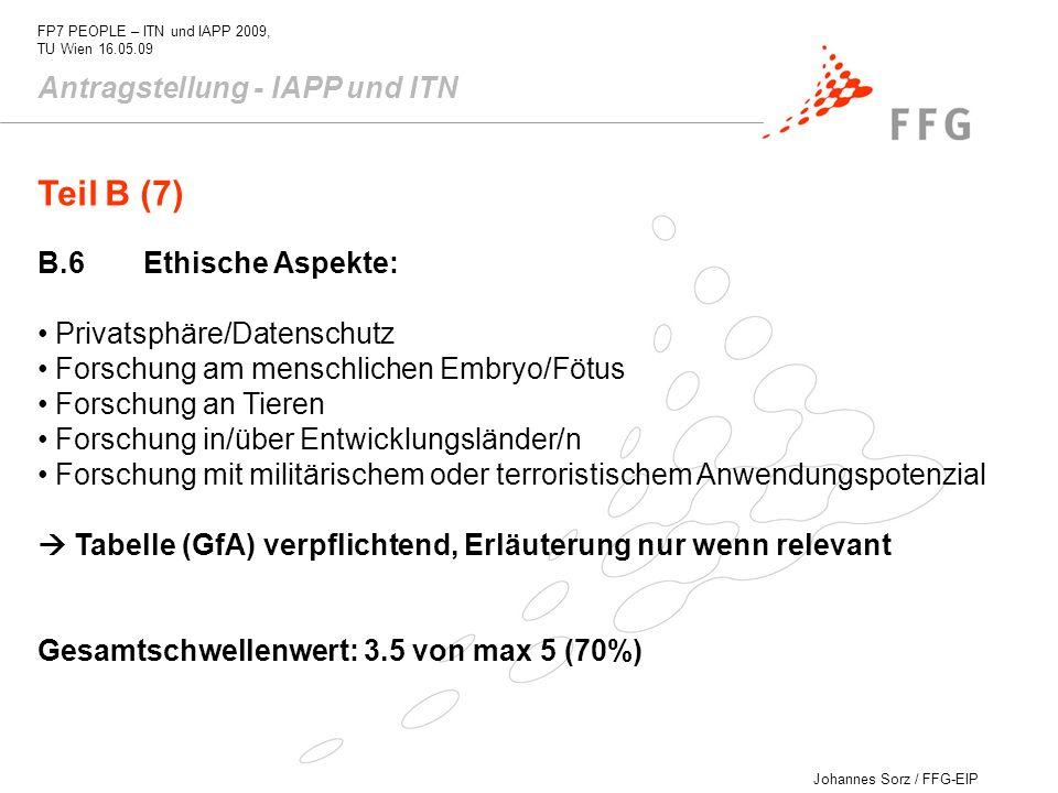 Teil B (7) Antragstellung - IAPP und ITN B.6 Ethische Aspekte: