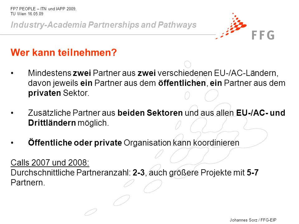 Wer kann teilnehmen Industry-Academia Partnerships and Pathways