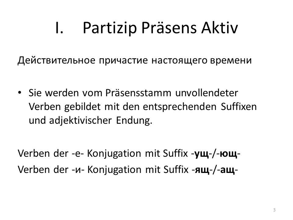 Partizip Präsens Aktiv