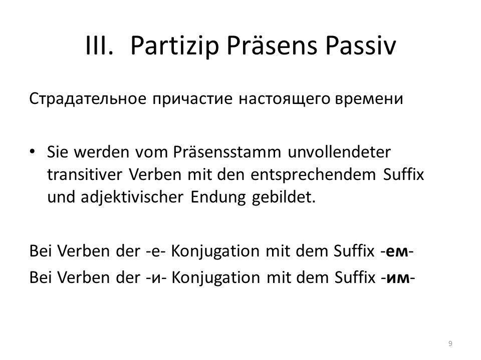 Partizip Präsens Passiv