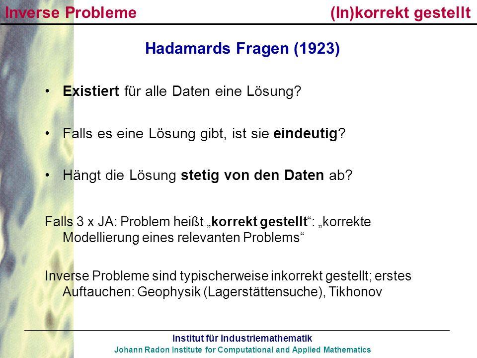 Inverse Probleme (In)korrekt gestellt