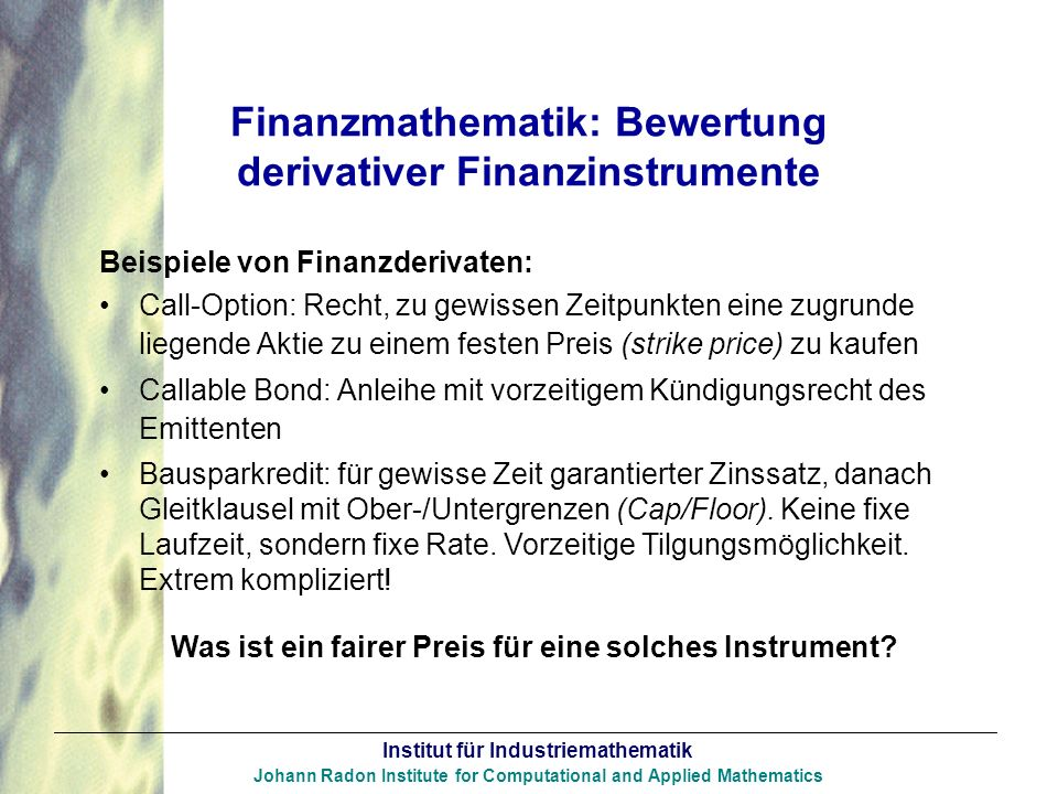 Finanzmathematik: Bewertung derivativer Finanzinstrumente