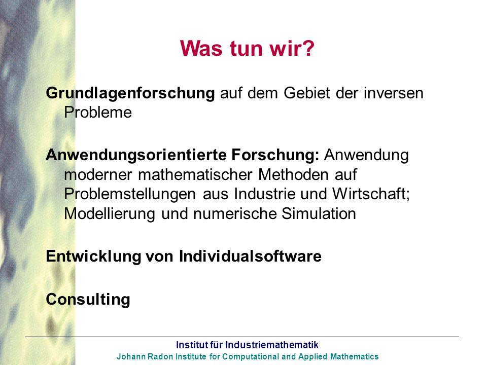 Was tun wir Grundlagenforschung auf dem Gebiet der inversen Probleme