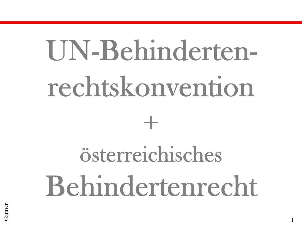 UN-Behinderten- rechtskonvention + österreichisches Behindertenrecht