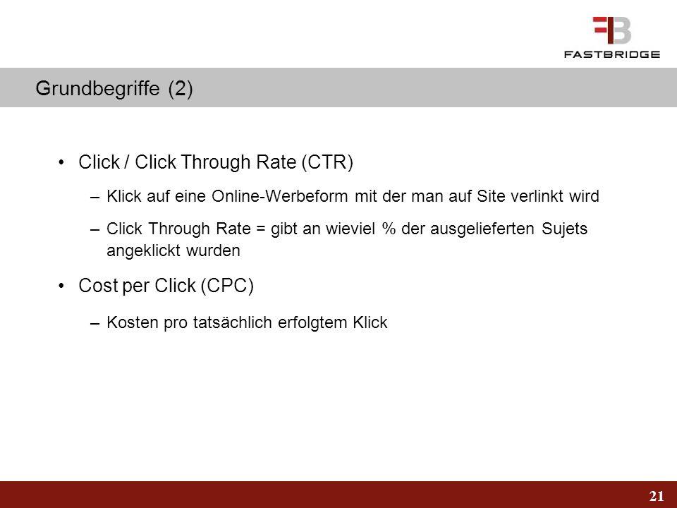 Grundbegriffe (2) Click / Click Through Rate (CTR)