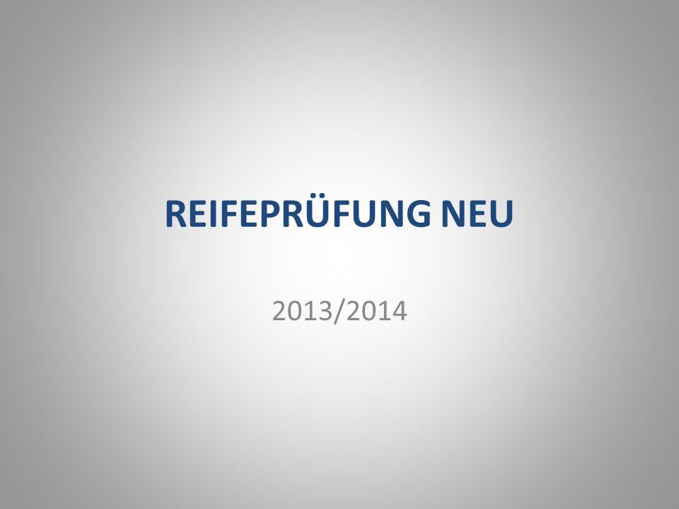 REIFEPRÜFUNG NEU 2013/2014