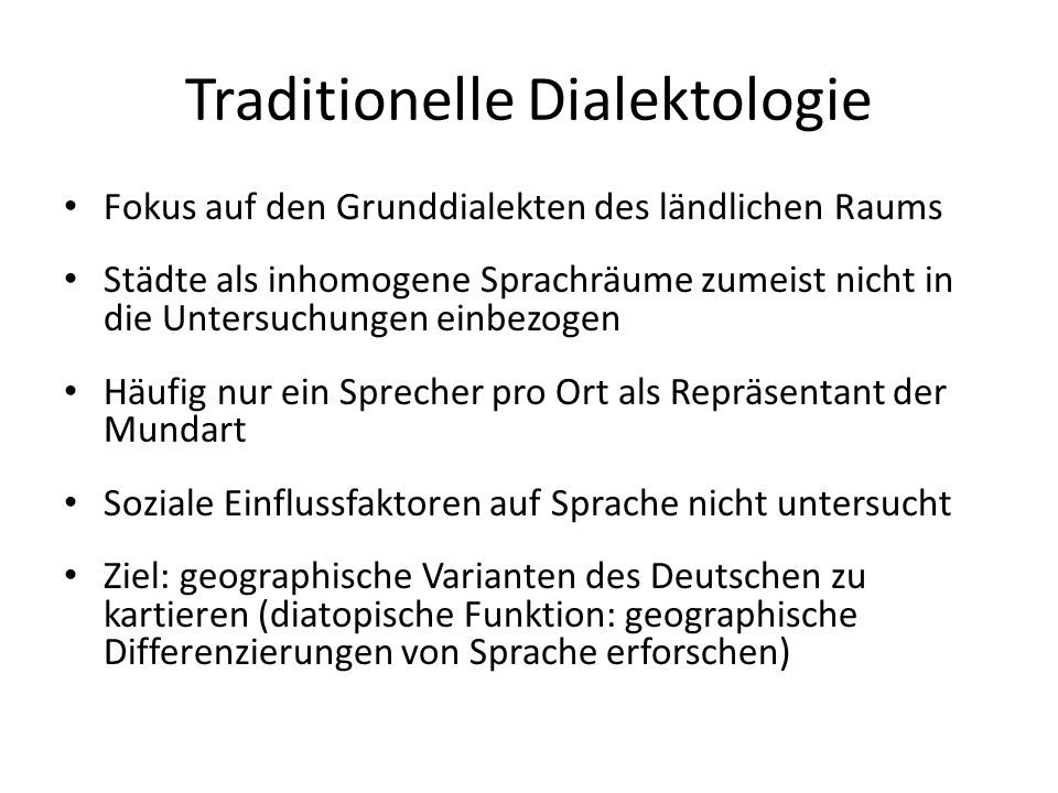 Traditionelle Dialektologie