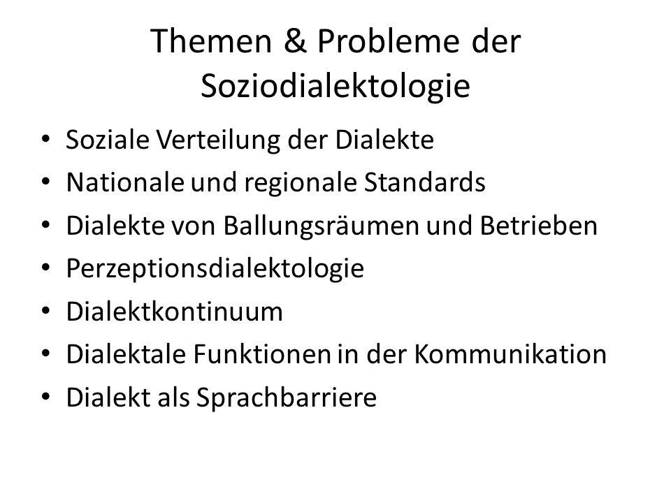 Themen & Probleme der Soziodialektologie