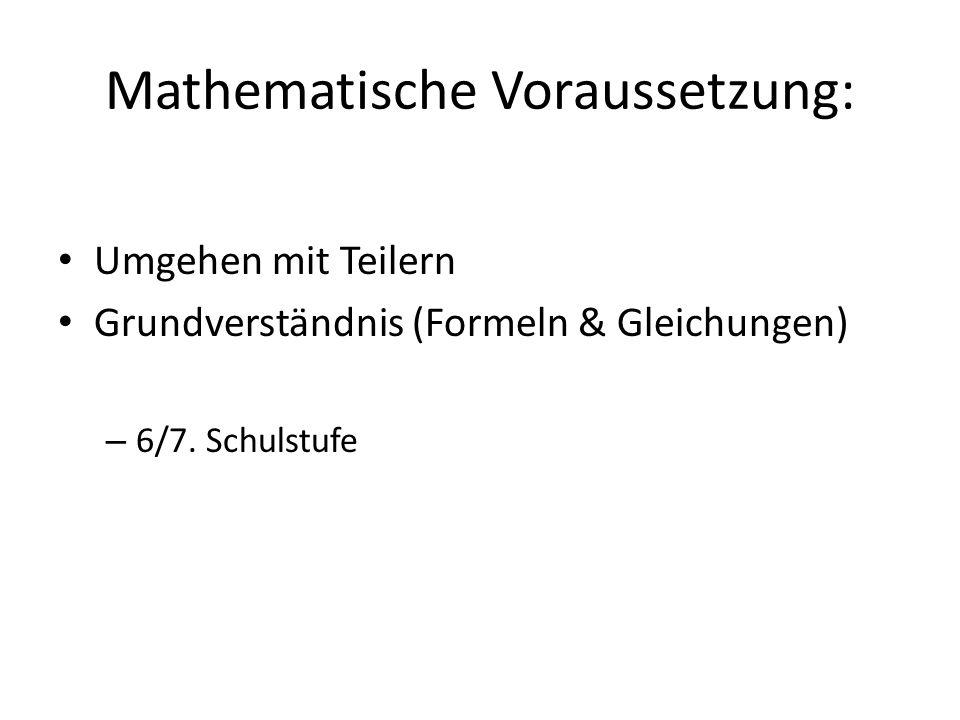 Mathematische Voraussetzung: