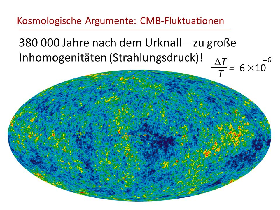 Kosmologische Argumente: CMB-Fluktuationen