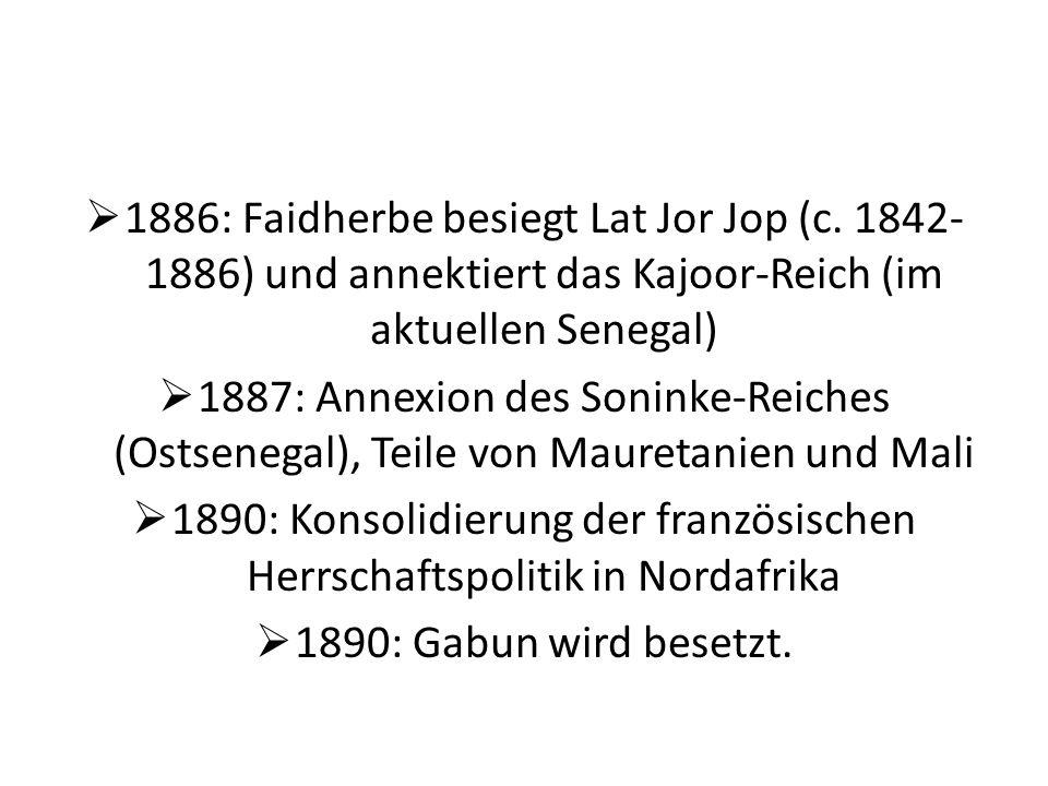 1886: Faidherbe besiegt Lat Jor Jop (c