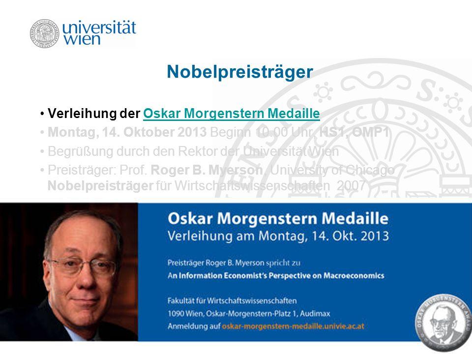 Nobelpreisträger Verleihung der Oskar Morgenstern Medaille