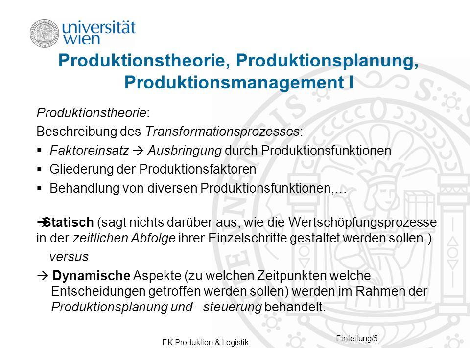 Produktionstheorie, Produktionsplanung, Produktionsmanagement I