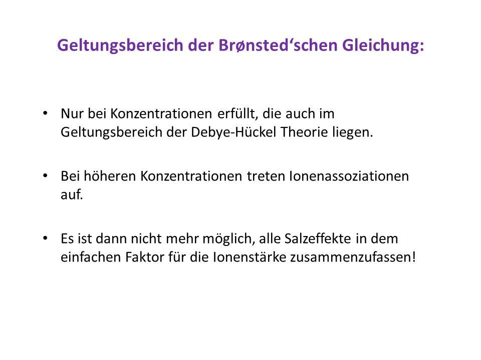 Geltungsbereich der Brønsted'schen Gleichung: