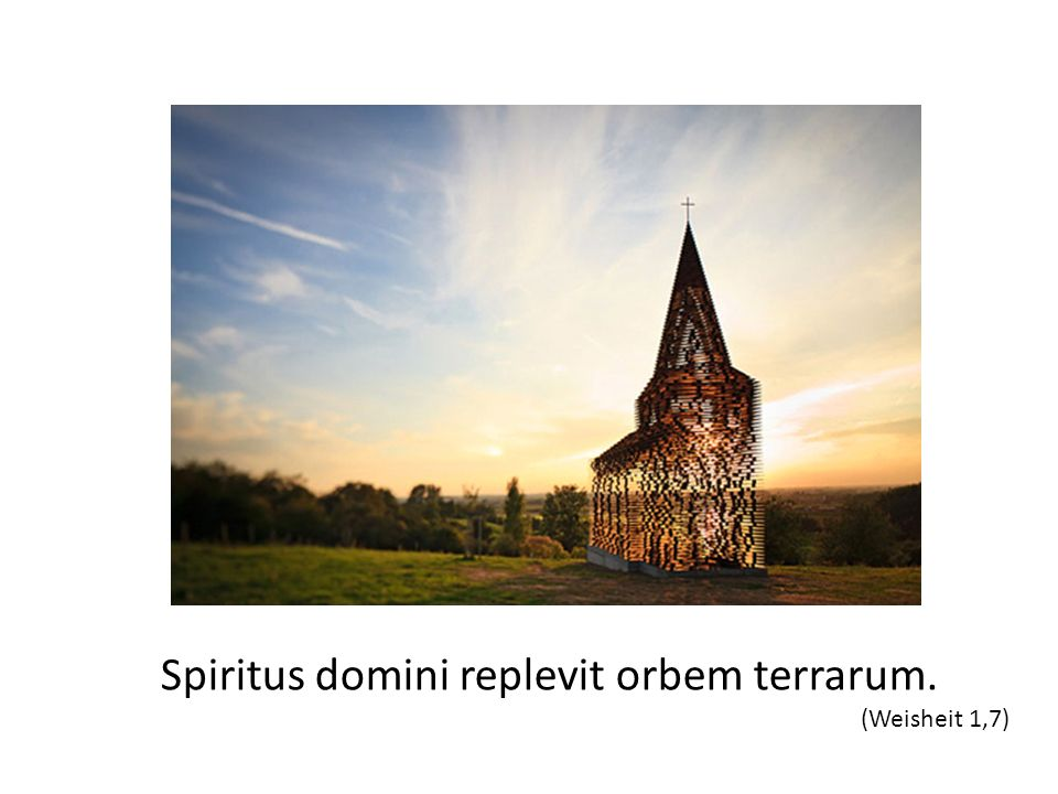 Spiritus domini replevit orbem terrarum.