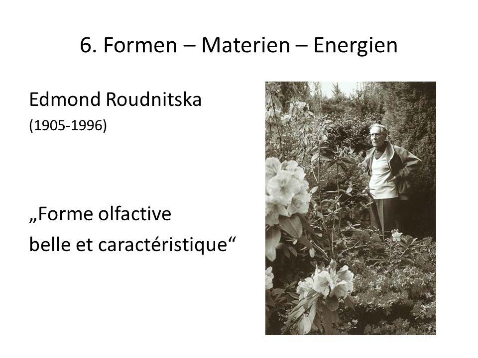 6. Formen – Materien – Energien