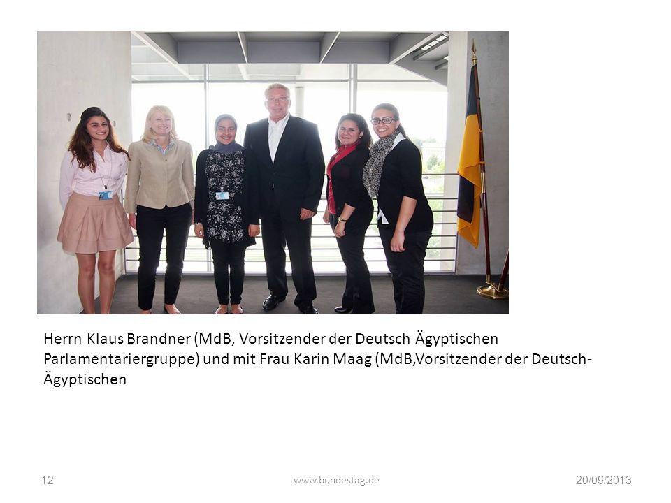 Herrn Klaus Brandner (MdB, Vorsitzender der Deutsch Ägyptischen Parlamentariergruppe) und mit Frau Karin Maag (MdB,Vorsitzender der Deutsch-Ägyptischen