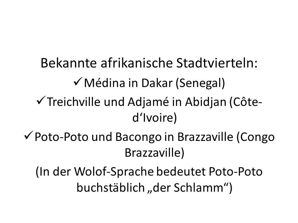 Bekannte afrikanische Stadtvierteln: