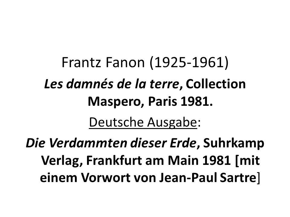 Les damnés de la terre, Collection Maspero, Paris 1981.