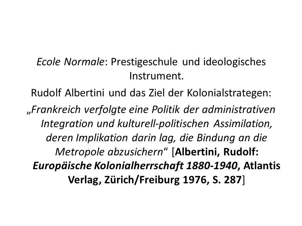 Ecole Normale: Prestigeschule und ideologisches Instrument