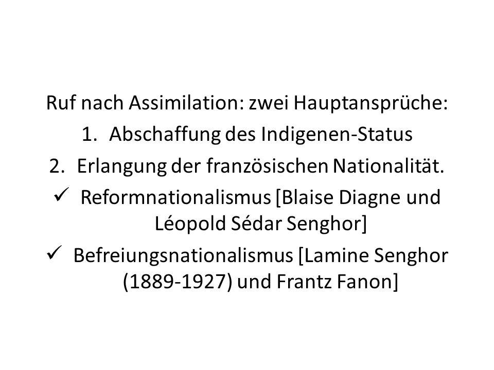 Ruf nach Assimilation: zwei Hauptansprüche: