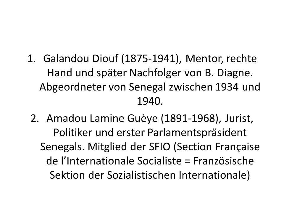 Galandou Diouf (1875-1941), Mentor, rechte Hand und später Nachfolger von B. Diagne. Abgeordneter von Senegal zwischen 1934 und 1940.