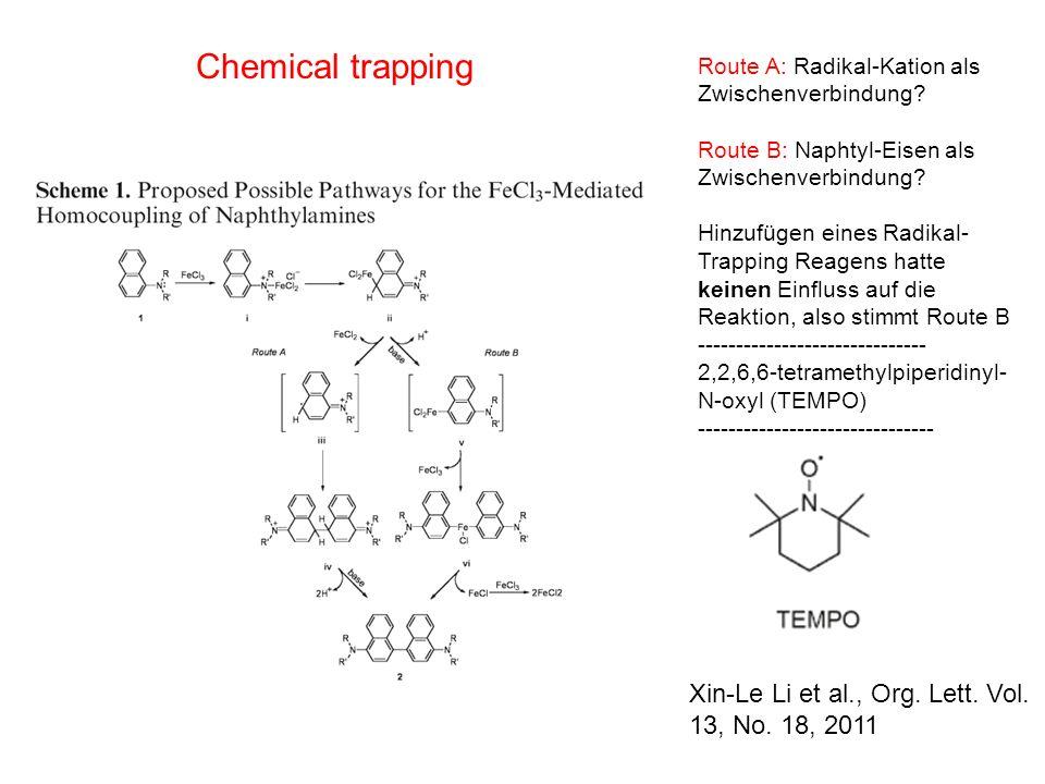 Chemical trapping Xin-Le Li et al., Org. Lett. Vol. 13, No. 18, 2011