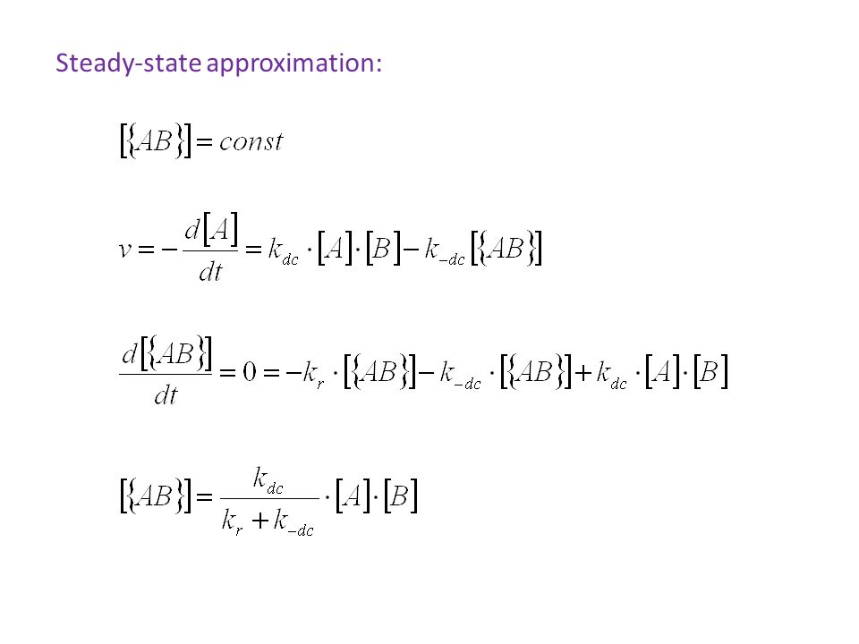 Steady-state approximation: