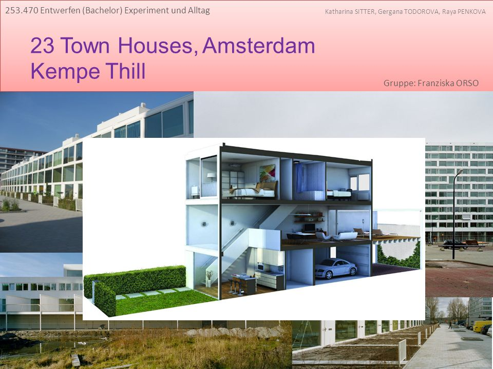 23 Town Houses, Amsterdam Kempe Thill