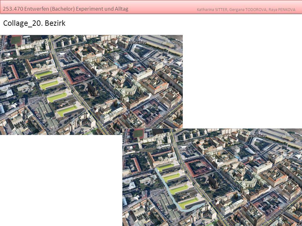 Collage_20. Bezirk 253.470 Entwerfen (Bachelor) Experiment und Alltag