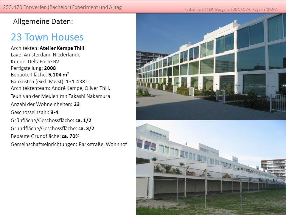 23 Town Houses Allgemeine Daten: