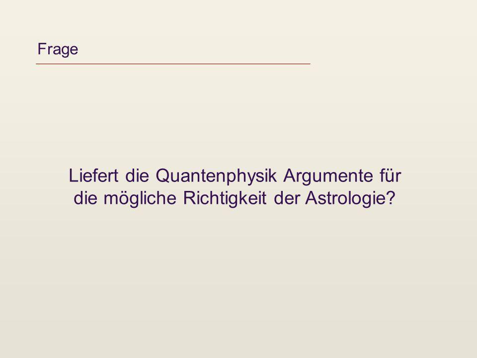 Liefert die Quantenphysik Argumente für