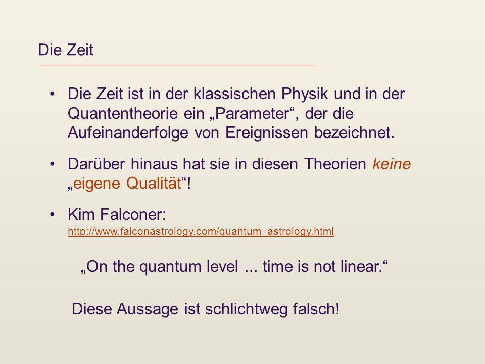 """Die Zeit Die Zeit ist in der klassischen Physik und in der Quantentheorie ein """"Parameter , der die Aufeinanderfolge von Ereignissen bezeichnet."""