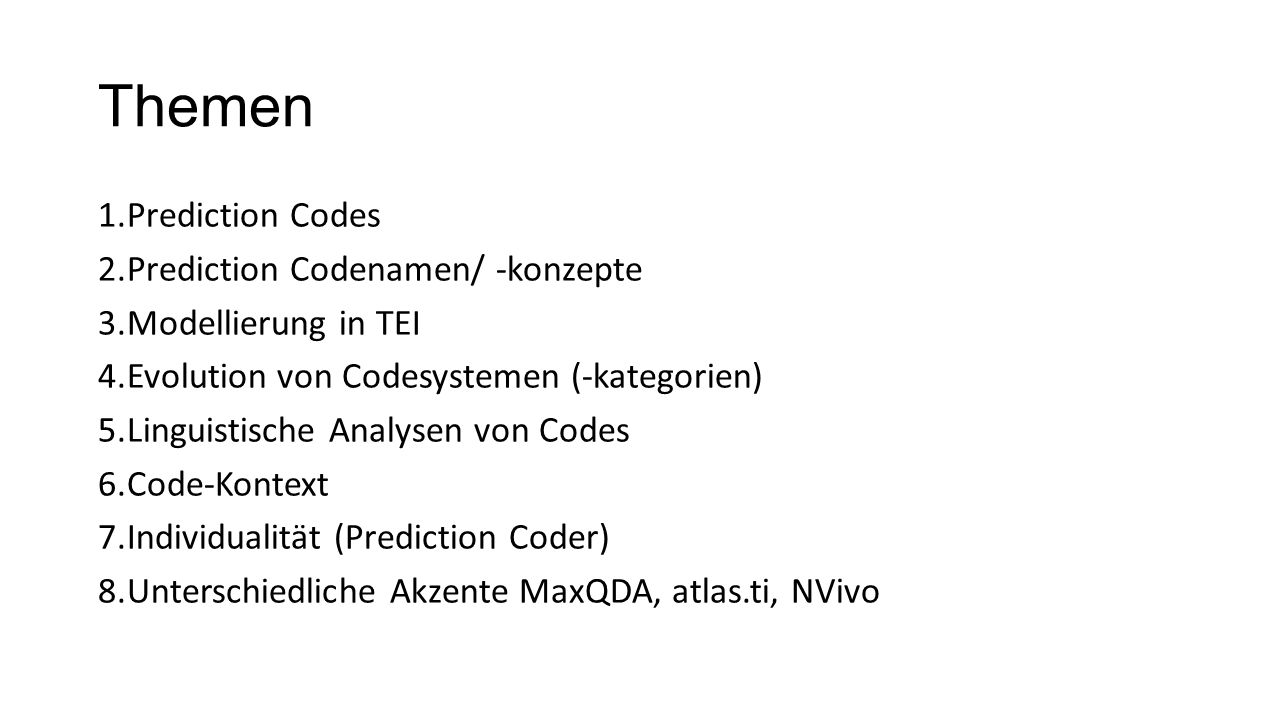Themen Prediction Codes Prediction Codenamen/ -konzepte