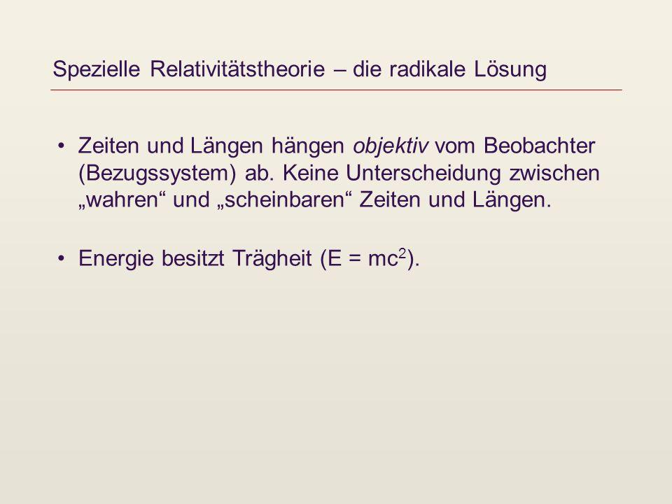 Spezielle Relativitätstheorie – die radikale Lösung