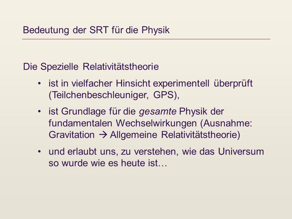 Bedeutung der SRT für die Physik