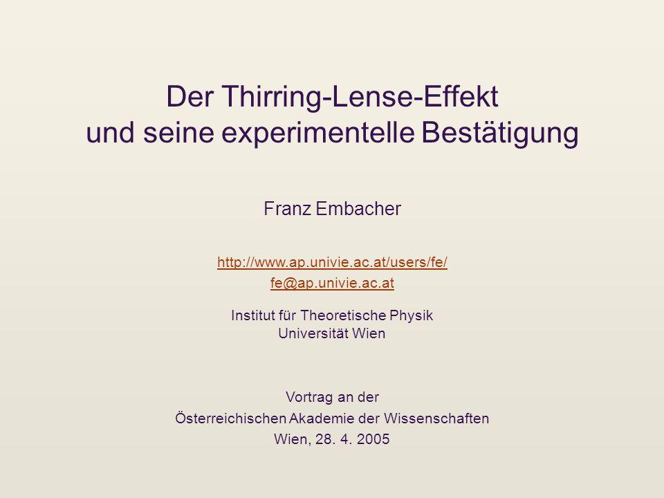 Der Thirring-Lense-Effekt und seine experimentelle Bestätigung