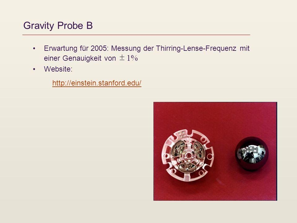 Gravity Probe B Erwartung für 2005: Messung der Thirring-Lense-Frequenz mit einer Genauigkeit von 1%