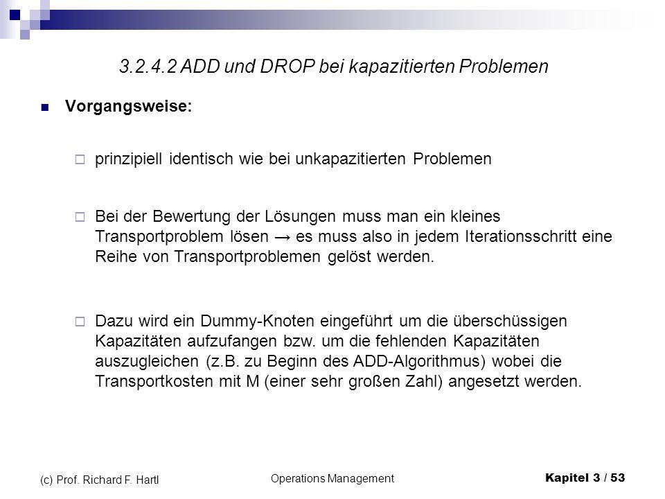 3.2.4.2 ADD und DROP bei kapazitierten Problemen