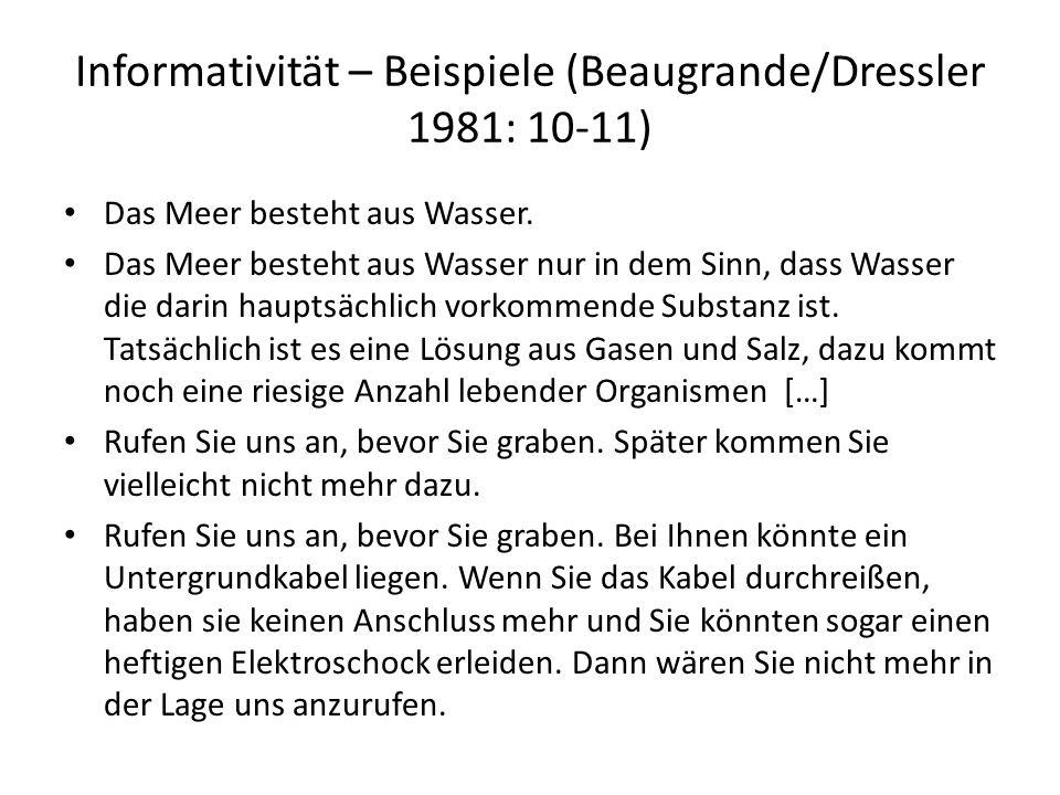 Informativität – Beispiele (Beaugrande/Dressler 1981: 10-11)