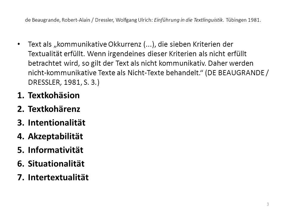 Textkohäsion Textkohärenz Intentionalität Akzeptabilität
