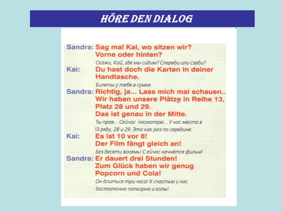 Höre den Dialog