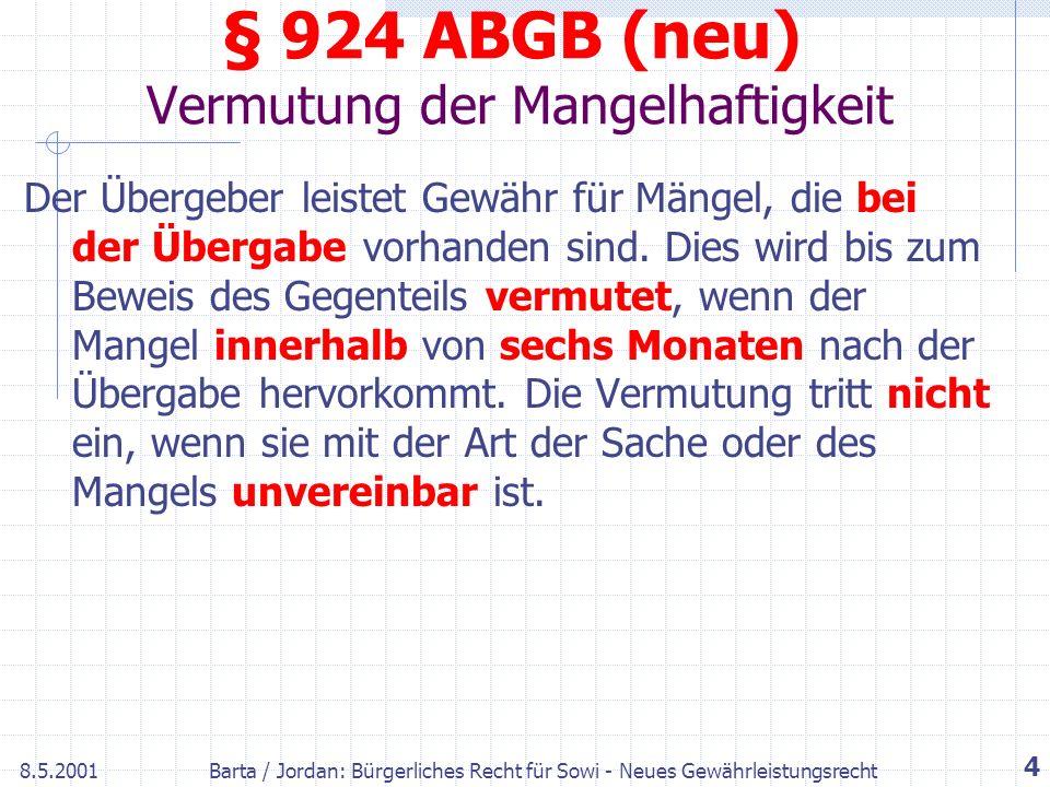 § 924 ABGB (neu) Vermutung der Mangelhaftigkeit