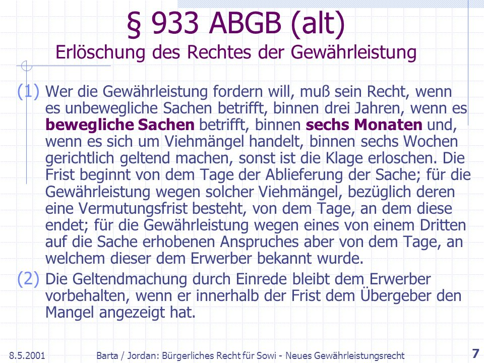 § 933 ABGB (alt) Erlöschung des Rechtes der Gewährleistung