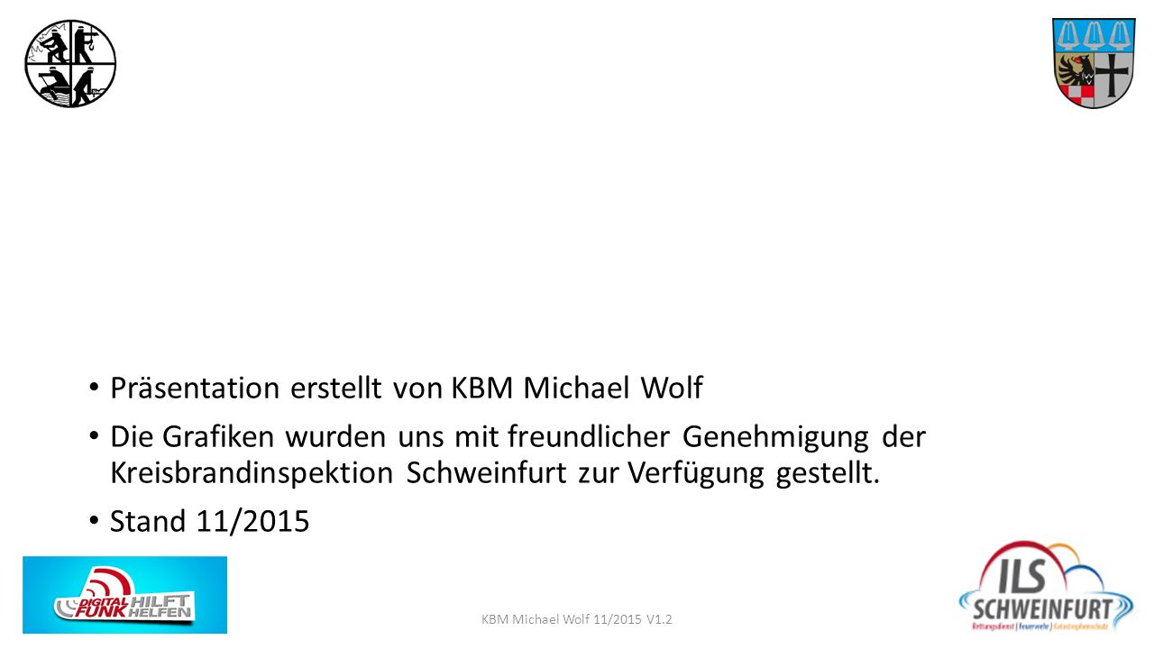 Präsentation erstellt von KBM Michael Wolf
